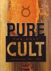 Pure Cult: The Singles 1984-1995 (Original Recording Remastered) by The Cult