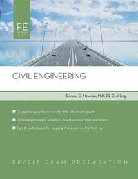 Civil Engineering: FE Exam Preparation by Donald Newman image