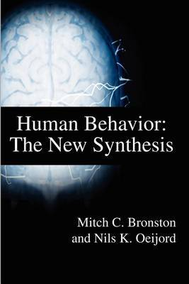 Human Behavior: The New Synthesis by Mitch C. Bronston image
