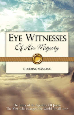 Eye Witnesses of His Majesty by T. Deering Manning image
