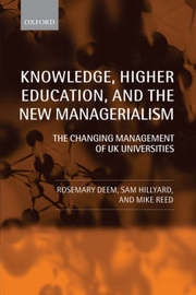 Knowledge, Higher Education, and the New Managerialism by Rosemary Deem