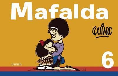 Mafalda #6 / Mafalda #6 by Quino