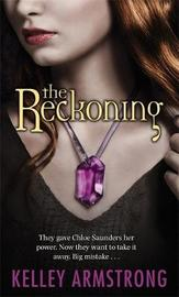 The Reckoning (Darkest Powers) by Kelley Armstrong image