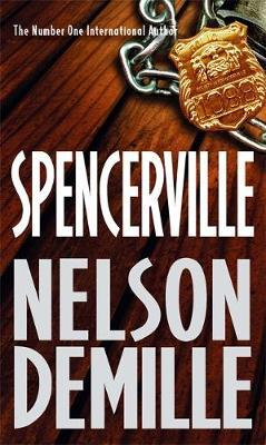Spencerville by Nelson DeMille image
