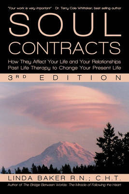 Soul Contracts by Linda Baker R.N. C.H.T.