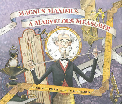 Magnus Maximus, a Marvelous Measurer by Kathleen T Pelley image