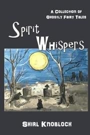 Spirit Whispers by Shirl Knobloch