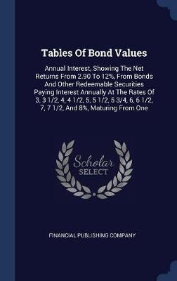 Tables of Bond Values by Financial Publishing Company