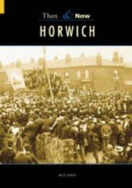 Horwich Then & Now by Jack Nadin image