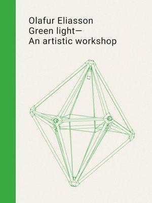 Olafur Eliasson - Green Light - An Artistic Workshop by Eva Ebersberger, Daniela Zyman image