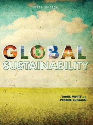 Global Sustainability by Mark White