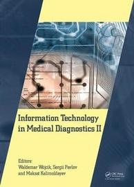 Information Technology in Mecial Diagnostics II