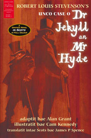 Unco Case O' Dr Jekyll an' Mr Hyde: A Graphic Novel in Scots by Robert Louis Stevenson image