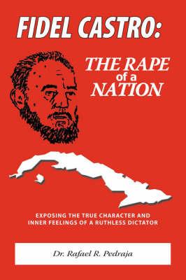 Fidel Castro by Rafael R. Pedraja