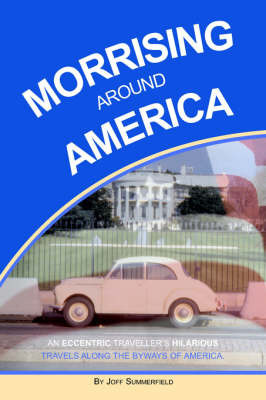 Morrising Around America by Joff Summerfield