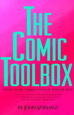 Comic Toolbox by John Vorhaus