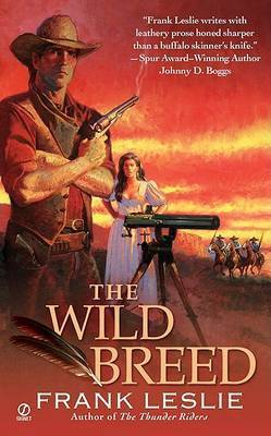 The Wild Breed by Frank Leslie