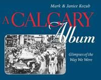 A Calgary Album by Mark Kozub image