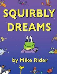 Squirbly Dreams by Mike Rider image