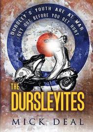The Dursleyites by Mick Deal