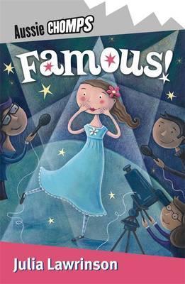 Famous! by Julia Lawrinson