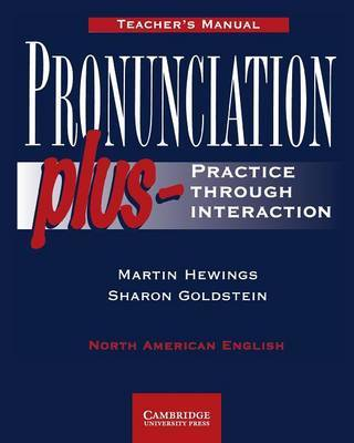 Pronunciation Plus Teacher's manual by Martin Hewings