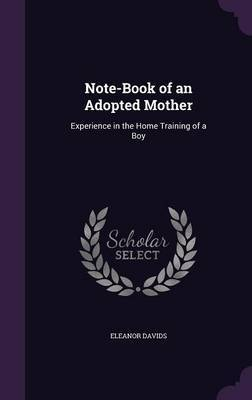 Note-Book of an Adopted Mother by Eleanor Davids image