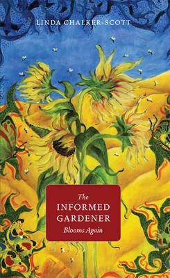 The Informed Gardener Blooms Again by Linda K. Chalker-Scott image
