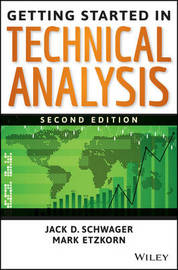 Getting Started in Technical Analysis by Jack D Schwager