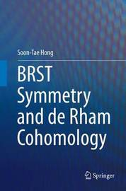 BRST Symmetry and de Rham Cohomology by Soon-Tae Hong