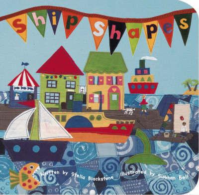 Ship Shapes by Stella Blackstone