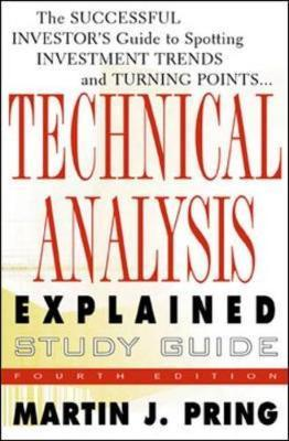 Study Guide for Technical Analysis Explained by Martin J Pring
