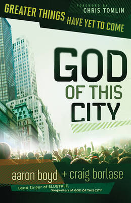 God of This City by Aaron Boyd image