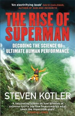 The Rise of Superman by Steven Kotler image