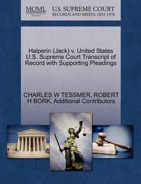 Halperin (Jack) V. United States U.S. Supreme Court Transcript of Record with Supporting Pleadings by Charles W Tessmer