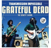 Transmission Impossible: Grateful Dead - The Benefit Songs by Grateful Dead