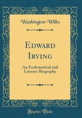 Edward Irving by Washington Wilks