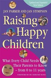 Raising Happy Children by Jan Parker image