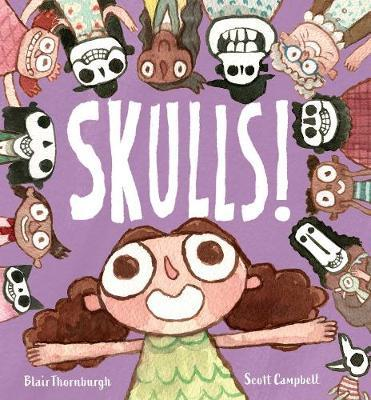 Skulls! by Blair Thornburgh