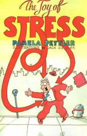 The Joy of Stress by Pamela Pettler image