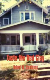 Taste the Red Clay by Robert M. Stenhouse image
