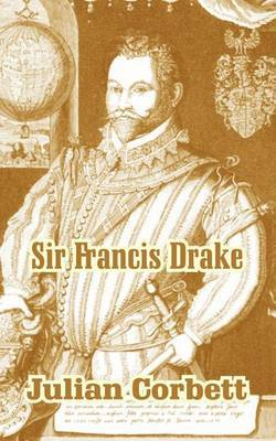 Sir Francis Drake by Sir Julian Corbett image