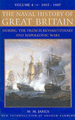The Naval History of Great Britain: v. 4 by William James image