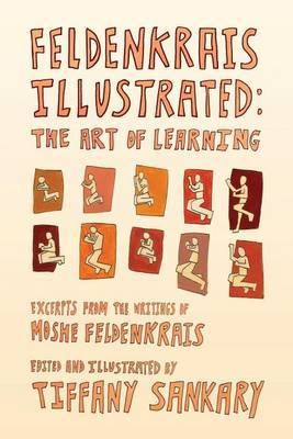 Feldenkrais Illustrated by Tiffany Sankary image