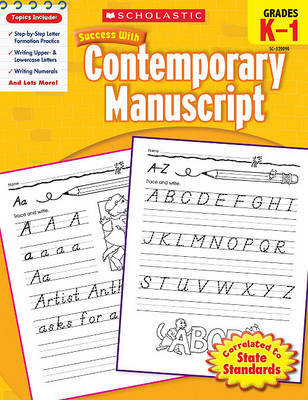 Scholastic Success with Contemporary Manuscript, Grades K-1 by Jill Kaufman image