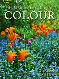 The Gardener's Book Of Colour by Andrew Lawson