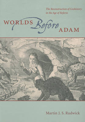 Worlds Before Adam by Martin J.S. Rudwick image