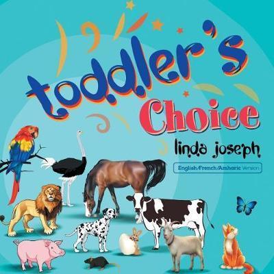 Toddler's Choice by Zelalem Argaw