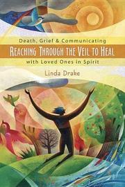 Reaching Through the Veil to Heal by Linda Drake image