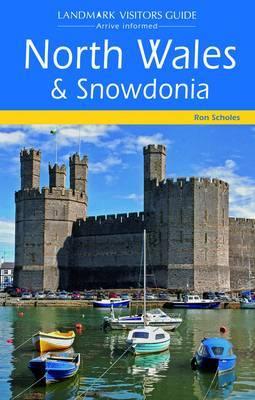 North Wales and Snowdonia by Colin Macdonald